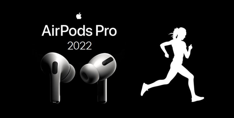 AirPods Pro 2022 / AirPods Pro 2